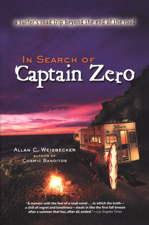 In Search of Captain Zero PA by Allan Weisbecker