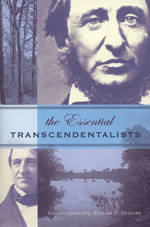 The Essential Transcendentalists by Richard G. Geldard