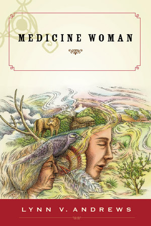 Medicine Woman by Lynn V. Andrews
