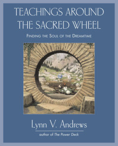 Teachings Around the Sacred Wheel