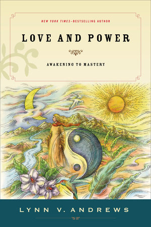 Love and Power by Lynn V. Andrews