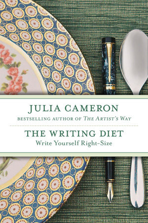 The Writing Diet by Julia Cameron