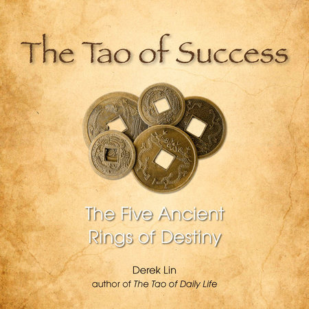 The Tao of Success by Derek Lin