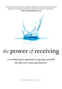 The Power of Receiving