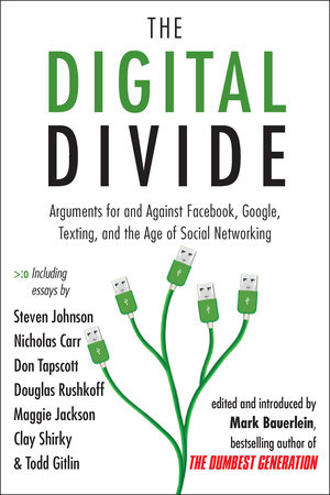 The Digital Divide by Mark Bauerlein