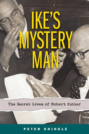 Ike's Mystery Man by Peter Shinkle