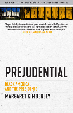 Prejudential by Margaret Kimberley