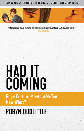 Had it Coming by Robyn Doolittle