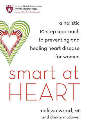 Smart at Heart by Dr. Malissa Wood and Dimity McDowell