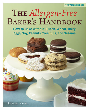 The Allergen-Free Baker's Handbook by Cybele Pascal