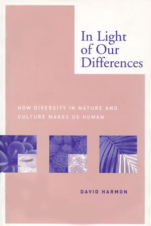 In Light of Our Differences by David Harmon