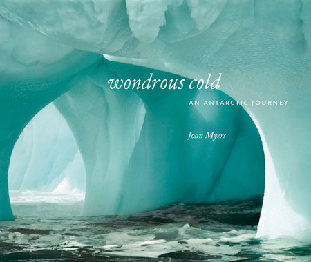 Wondrous Cold by Joan Myers