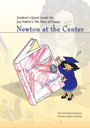 Student's Quest Guide: Newton at the Center by Johns Hopkins University