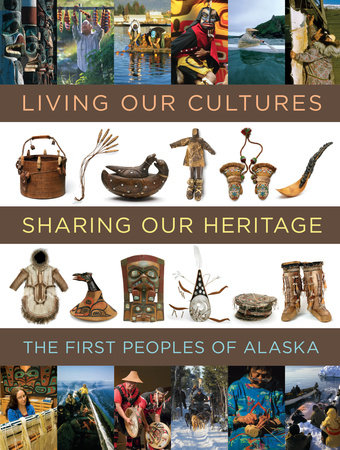 Living Our Cultures, Sharing Our Heritage by