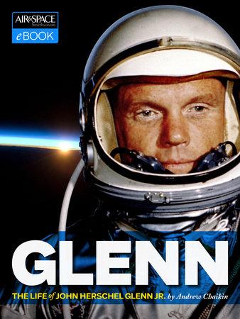John Glenn by Andrew Chaikin
