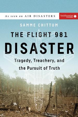 The Flight 981 Disaster by Samme Chittum