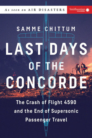 Last Days of the Concorde by Samme Chittum
