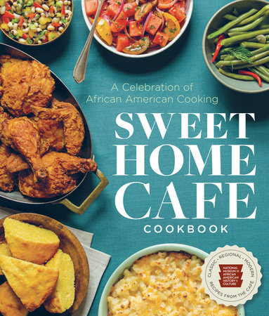 Sweet Home Café Cookbook by NMAAHC