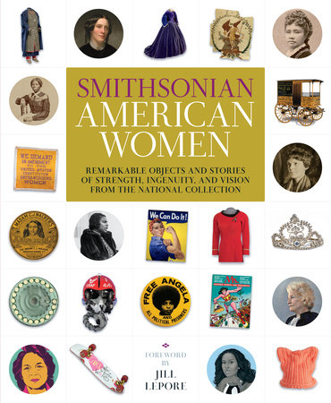 Smithsonian American Women by Smithsonian Institution