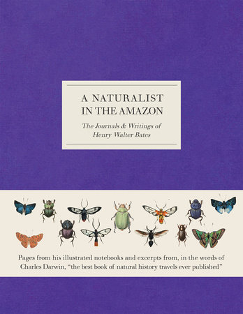 A Naturalist in the Amazon by Henry Walter Bates