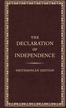 The Declaration of Independence, Smithsonian Edition by Founding Fathers