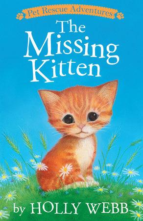 The Missing Kitten by Holly Webb