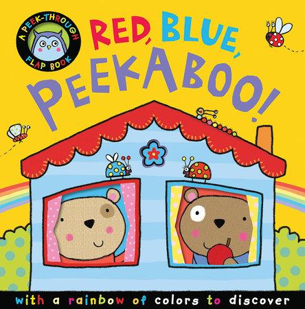 Red, Blue, Peekaboo! by Annette Rusling