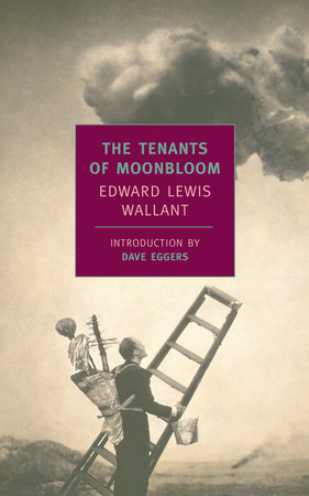 The Tenants of Moonbloom by Edward Lewis Wallant