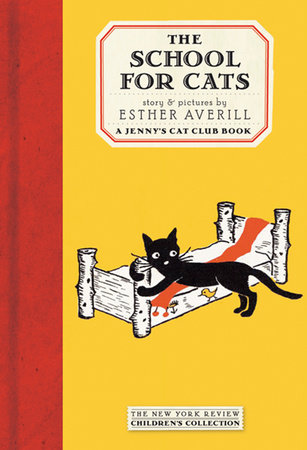 The School for Cats by Esther Averill; Illustrated by Esther Averill