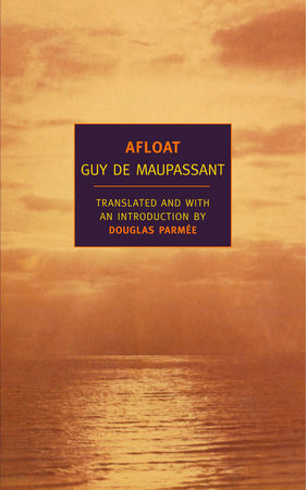 Afloat by Guy de Maupassant