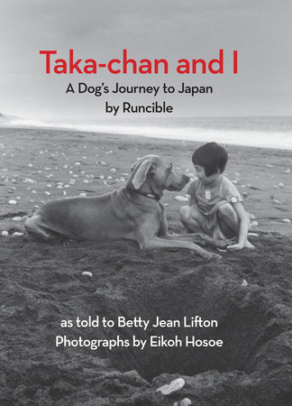 Taka-chan and I by Betty Jean Lifton