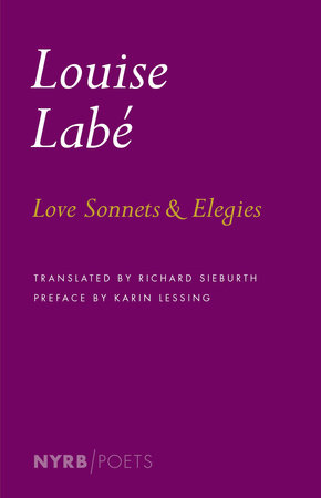 Love Sonnets and Elegies by Louise Labé