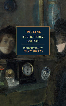 Tristana by Benito Perez Galdos