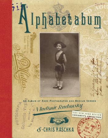 Alphabetabum by Vladimir Radunsky and Chris Raschka