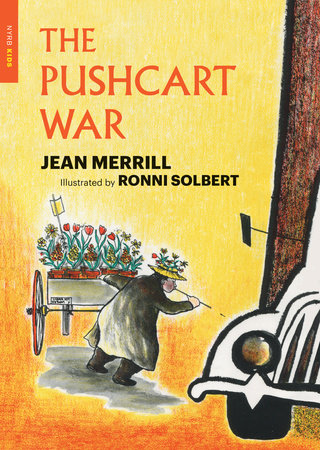 The Pushcart War by Jean Merrill