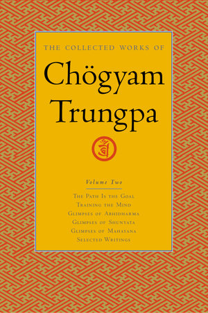 The Collected Works of Chögyam Trungpa, Volume 2 by Chogyam Trungpa