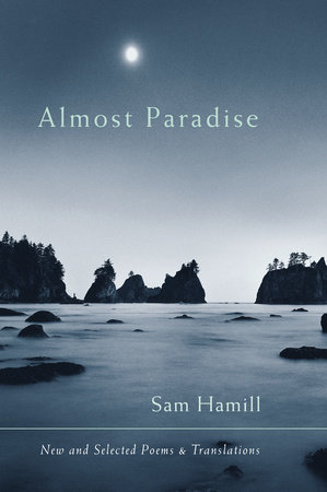 Almost Paradise by Sam Hamill