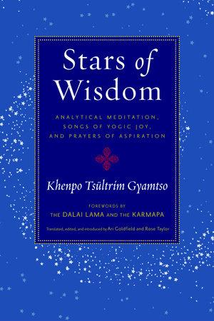 Stars of Wisdom by Khenpo Tsultrim Gyamtso