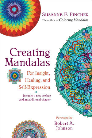 Creating Mandalas by Susanne F. Fincher