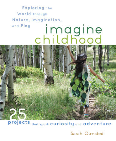 Imagine Childhood by Sarah Olmsted