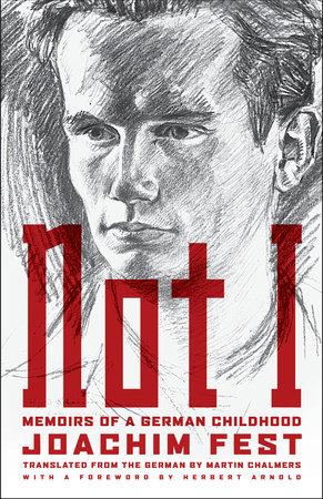Not I by Joachim C. Fest