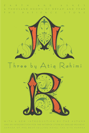 Three by Atiq Rahimi by Atiq Rahimi