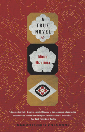 A True Novel by Minae Mizumura and Juliet Winters Carpenter