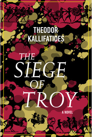 The Siege of Troy by Theodor Kallifatides