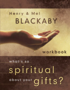 What's So Spiritual About Your Gifts? Workbook