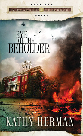 Eye of the Beholder by Kathy Herman