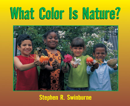 What Color is Nature? by Stephen R. Swinburne