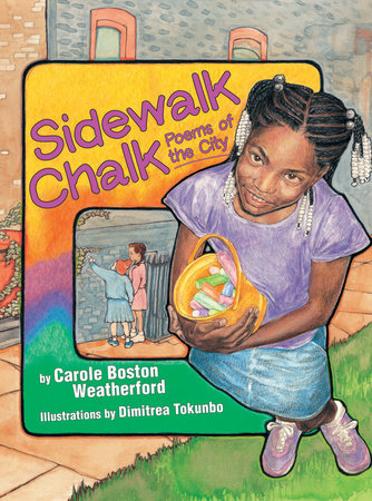 Sidewalk Chalk by Carole Boston Weatherford
