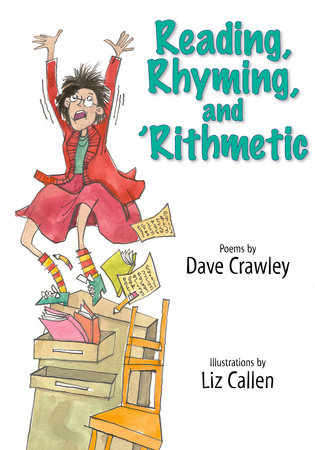Reading, Rhyming, and 'Rithmetic by Dave Crawley