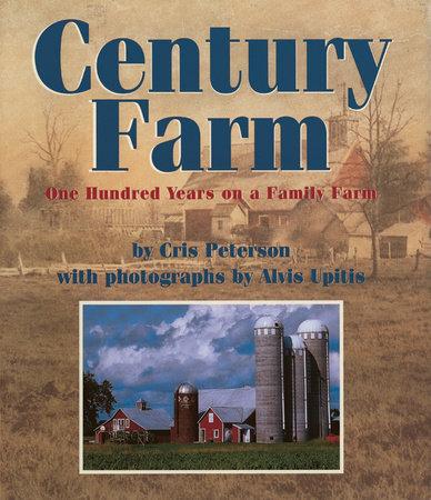 Century Farm by Cris Peterson
